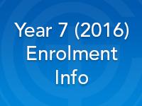 Year 7 (2016) Enrolment Info